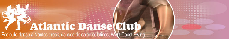 Atlantic Danse Club Nantes, cours de rock, salsa, valse...
